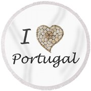 I Love Portugal Round Beach Towel