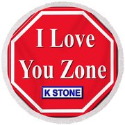 I Love You Zone Round Beach Towel