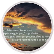 I Will Give You Hope Round Beach Towel
