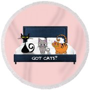 If You Have Cats Round Beach Towel