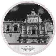 Iglesia San Francisco - Antigua Guatemala Bnw Round Beach Towel