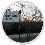 Illinois Bend Church Sign Round Beach Towel