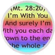 Im With You Round Beach Towel