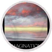 Imagination Round Beach Towel