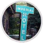 Imperial Hotel Sign In Cripple Creek Round Beach Towel