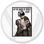 In The Name Of Mercy Give Round Beach Towel