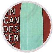 Incandescence Par Le Gaz  1892 Round Beach Towel