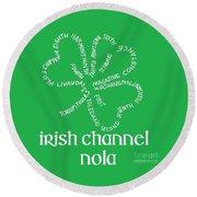Irish Channel Nola Round Beach Towel