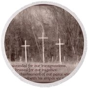 Isaiah 53 5 Round Beach Towel