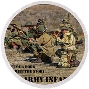 It Wasn't Our Book - Us Army Infantry Round Beach Towel