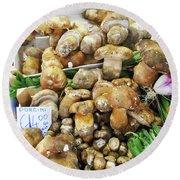 Italian Market Porcini Mushrooms  Round Beach Towel