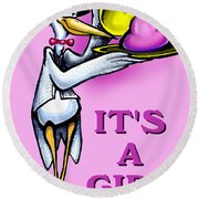 Its A Girl Round Beach Towel