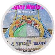 It's A Small World Poster Art Round Beach Towel