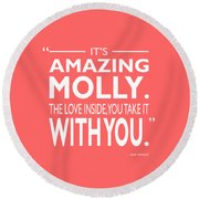 Its Amazing Molly Round Beach Towel