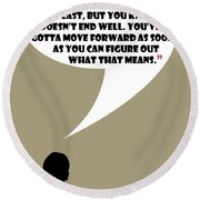 It's Your Life - Mad Men Poster Don Draper Quote Round Beach Towel