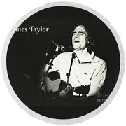 James Taylor Poster Round Beach Towel