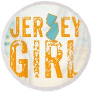 Jersey Girl Round Beach Towel