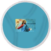 Jesus Message Round Beach Towel