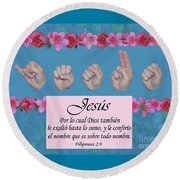 Jesus Name Above All Names Spanish Round Beach Towel