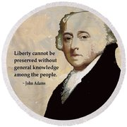 John Adams And Quote Round Beach Towel