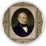 John Quincy Adams, 6th U.s. President Round Beach Towel