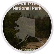 Katmai National Park In Alaska Travel Poster Series Of National Parks Number 34 Round Beach Towel