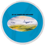 Kc-130 Tanker Aircraft And Pave Hawk With Banner Round Beach Towel