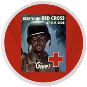 Keep Your Red Cross At His Side Round Beach Towel