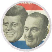 Kennedy For President Johnson For Vice President Round Beach Towel