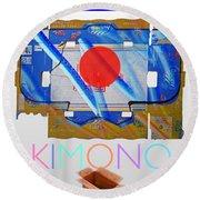 Kimono Poster Round Beach Towel