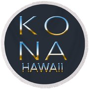 Kona Hawaii Round Beach Towel