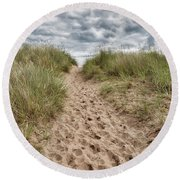 Last Effort Before Reaching The Beach... Round Beach Towel