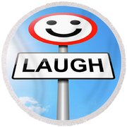 Laughter Concept. Round Beach Towel