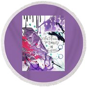Learn O Find The Beauty Round Beach Towel