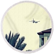Leaving On A Jet Plane 1      Round Beach Towel