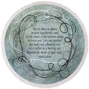 Let There Be Spaces Round Beach Towel