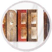 Leterpress Wood Blocks Spelling Life Free Or Die Round Beach Towel