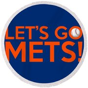 Let's Go Mets Round Beach Towel
