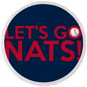 Let's Go Nats Round Beach Towel
