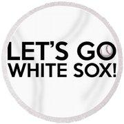 Let's Go White Sox Round Beach Towel