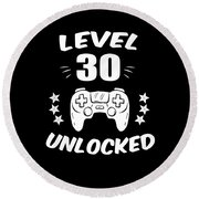 Level 30 Unlocked Video Gamer Birthday Gift Round Beach Towel