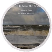 Lif Is Beautiful Round Beach Towel