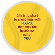 Life Is To Short 5432.02 Round Beach Towel