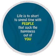 Life Is To Short 5433.02 Round Beach Towel