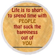 Life Is To Short 5434.02 Round Beach Towel