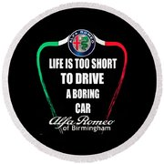 Life Is Too Short With Boring Car Round Beach Towel