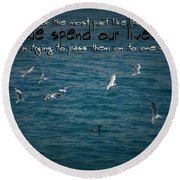 Life's Lessons Round Beach Towel