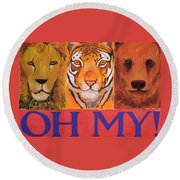 Lions And Tigers And Bears Round Beach Towel