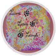 Live Love Laugh - Inspired Quotes Round Beach Towel