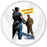 Loose Talk Can Cause -- Ww2 Propaganda Round Beach Towel